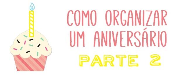 Como organizar um aniversário2 FPV